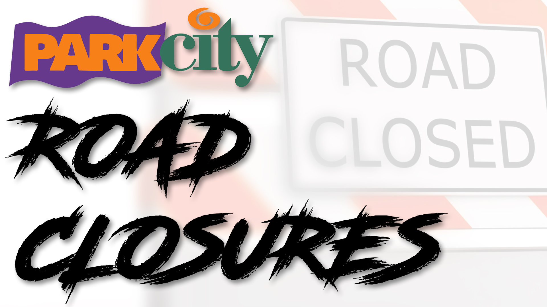 20181102_RoadClosures.jpg